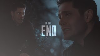 In The End • Dean Winchester