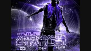 Future-( Astronaut Status)-No Matter What