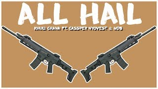 KHULI CHANA   ALL HAIL FT. CASSPER NYOVEST & MDB (REACTION)