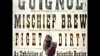 Mischief Brew & Guignol - Mr. Crumb