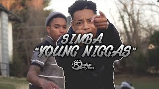 "Simba - ""Young Niggas"" Feat. Swipe Tooley (Official Music Video)"