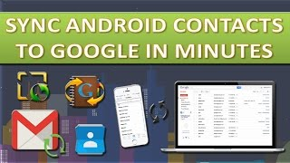 How to sync android contacts to Gmail/Google contacts
