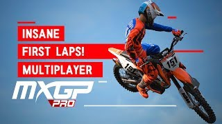 MXGP PRO - CRAZY FIRST LAPS IN MULTIPLAYER!