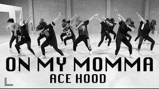 Ace Hood - On My Momma | SKY J CHOREOGRAPHY @ IMI DANCE STUDIO