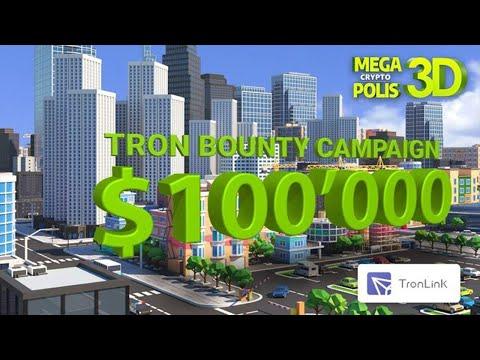 Tron Bounty de U$100,000 Dólares no Grande Evento do Game Mega Crypto Polis ! #GanheDinheiroJogando