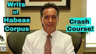 What is a Writ of Habeas Corpus? Criminal Defense Lawyer Explains.