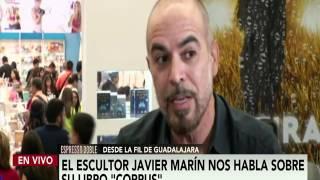 El arte debería ser un sinónimo de libertad: Javier Marín