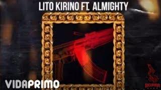Lito Kirino - Rifles y Cortas ft. Almighty [Official Audio]