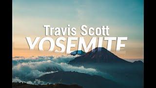 travis scott - YOSEMITE lyrical  video