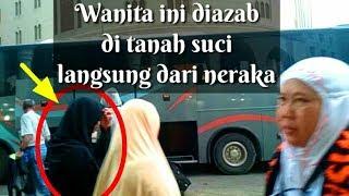 Download Video Wanita ini diazab di kota suci Makah - Madinah | bak di neraka !!! MP3 3GP MP4