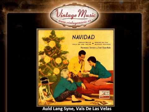 Hermanas Serrano -- Auld Lang Syne, Vals De Las Velas (VintageMusic.es)