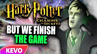 Chamber of secrets but we finish the game