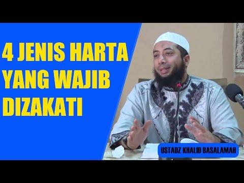 Download 4 Jenis Harta Yang Wajib Di Zakati - Ustadz Khalid Basalamah HD Mp4 3GP Video and MP3