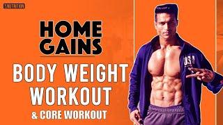 Body Weight & Core Workout - HOME GAINS Program By Guru Mann