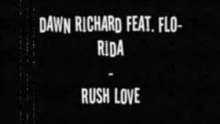 Dawn Richard feat. Flo-Rida - Rush Love
