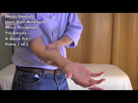 Video Wrist Tendonitis Treatment - A Quick Fix - Video 1 of 2