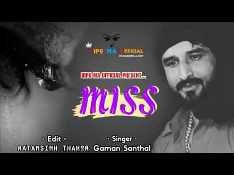 Download Gaman Santhal New Song 2019 Miss Song HD Mp4 3GP Video and MP3