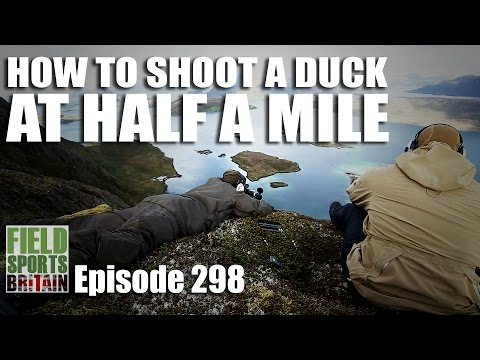 Fieldsports Britain – How to Shoot a Duck at Half a Mile