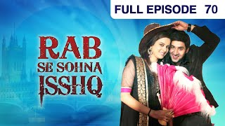 Rab Se Sona Ishq - Watch Full Episode 70 of 23rd October 2012