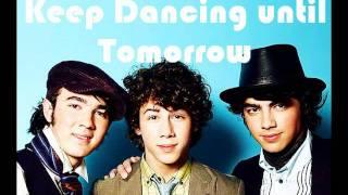 Jonas Brothers - Dance Until Tomorrow (New Song) Lyrics