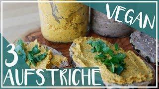 Vegane Brotaufstriche selbst machen | 3 Rezepte