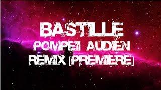 Bastille   Pompeii (Audien Remix) [Premiere]