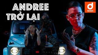 """Andree tuyên bố: """"Nhạc Anh là sản phẩm cuối cùng dành cho hater…"""""""