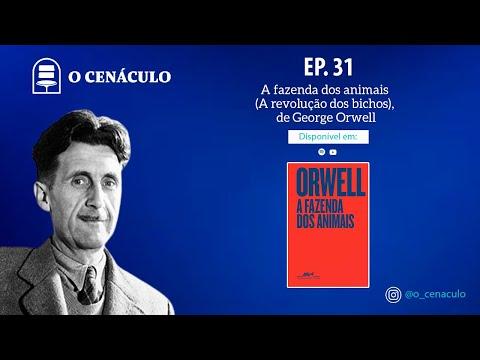 EP. 31 ? A fazenda dos animais (A revolução dos bichos), de George Orwell