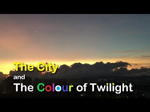 City and Colour of Twilight | Relaxing evening | Relaxing music video