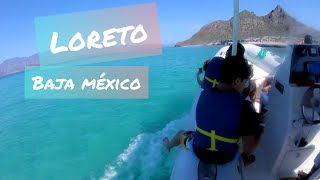 Loreto Baja Mexico / Vámonos Getaway Vlog #16