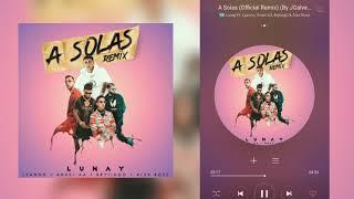 A Solas (Remix) - Lunay Ft. Lyanno, Anuel AA, Brytiago & Alex Rose (Descargalo Aqui)
