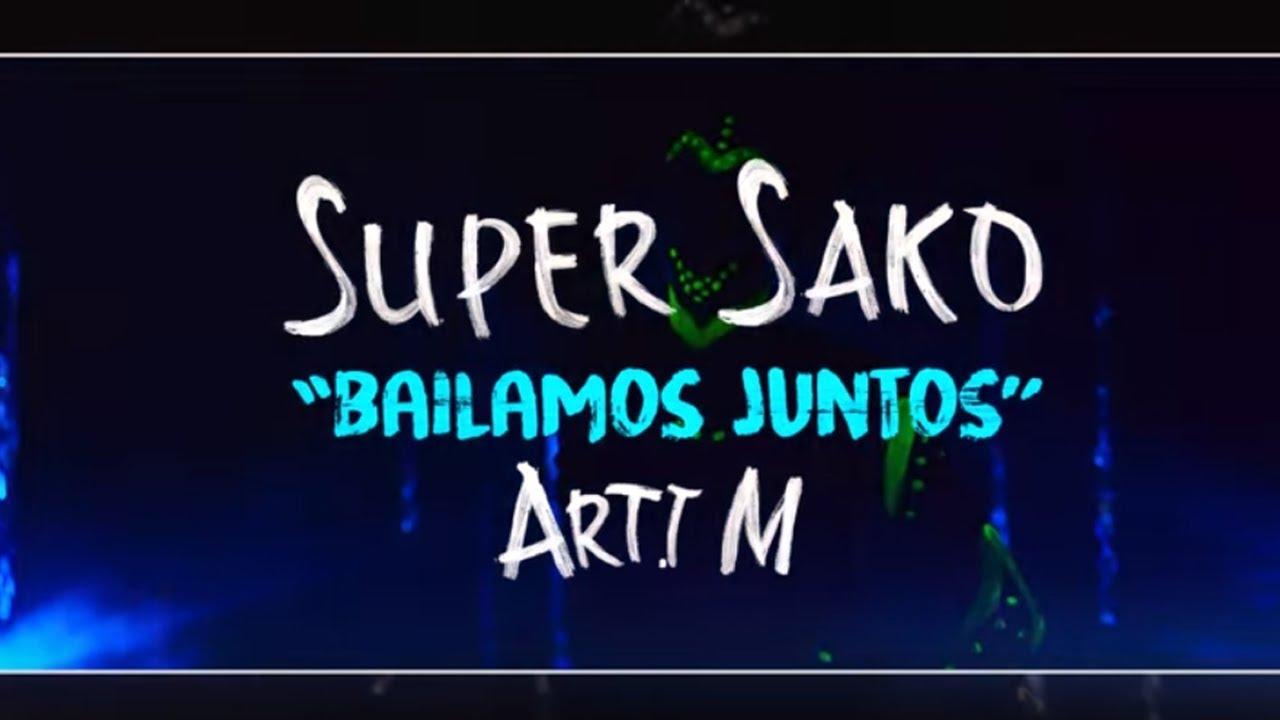 Super Sako – Bailamos Juntos  ft. Arti M (Official Music Video)