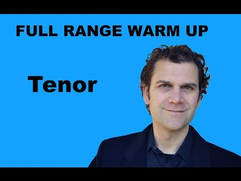 Singing Warm Up - Tenor Full Range