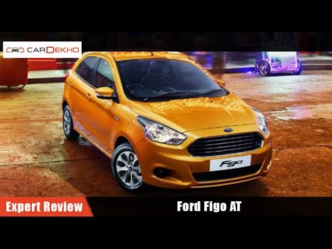 Ford Figo AT | Expert Review