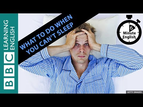 What to do when you can't sleep: 6 Minute English