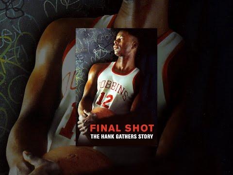 Final Shot: the Hank Gather's Story '93