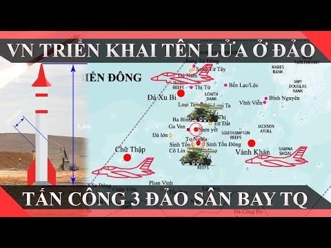 Việt Nam triển khai tên lửa trên đảo nào ở Trường sa để tấn công cùng lúc 3 sân bay của Trung Quốc?