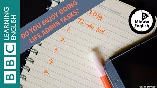 What's on your 'to-do' list? Add listening to 6 Minute English to it