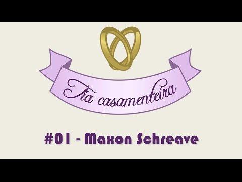 Tia Casamenteira #01 - Maxon Schreave