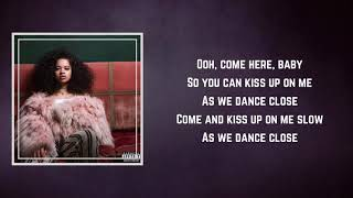 Ella Mai - Close (Lyrics)