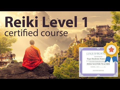 Reiki Course Level 1 (1h and 38 minutes) With Cert./Diploma + Attunements (see description)