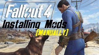 FALLOUT 4 - Installing Mods on PC MANUALLY