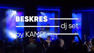 <span>Beskres dj set by Kamp!</span> - Live at Nowa Rezydencja