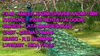 Paas Rahta Hai Door Rahta Hai Karaoke With Lyrics ONLY