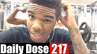 HE THINKS HE'S SWOLE... - #DailyDose Ep.217 | #G1GB