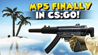 CS:GO - MP5 IS FINALLY HERE! NEW GUN!