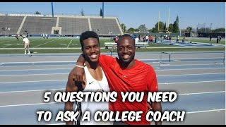 5 Questions You Need To Ask A College Coach