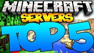 TOP 5 MINECRAFT SERVERS OF ALL TIME