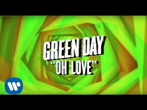 "Green Day: ""Oh Love"" - [Official Lyric video]"
