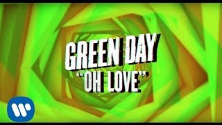 """Green Day: """"Oh Love"""" - [Official Lyric video] - YouTube"""